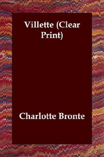 Villette (Clear Print)
