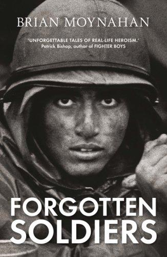 Forgotten Soldiers by Brian Moynahan