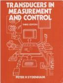 Transducers in measurement and control by P. H. Sydenham