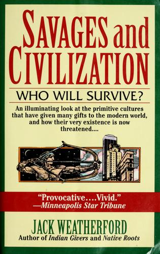 Savages and civilization