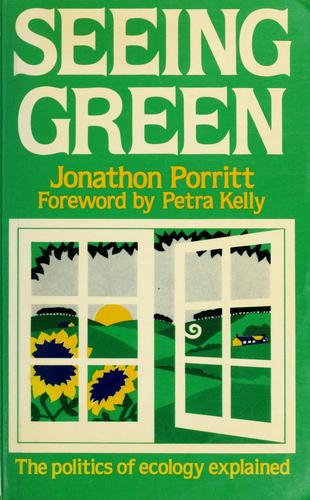 Seeing green by Jonathon Porritt