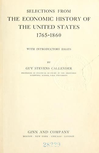Selections from the economic history of the United States, 1765-1860