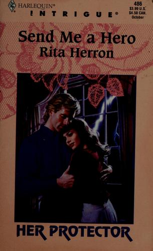 Send Me a Hero by Rita B. Herron