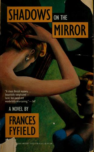 Shadows on the mirror by Frances Fyfield
