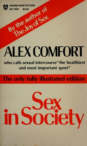 Sex in society by Alex Comfort