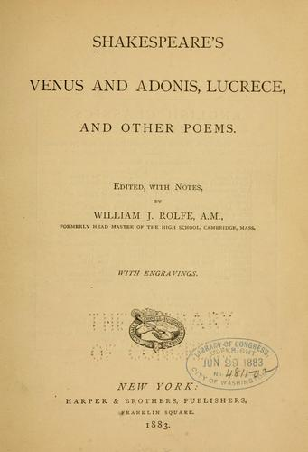 Shakespeare's Venus and Adonis, Lucrece, and other poems.