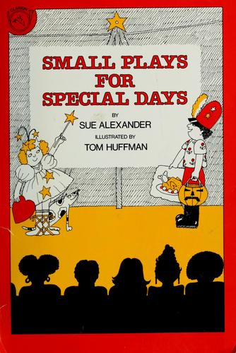 Small plays for special days by Sue Alexander