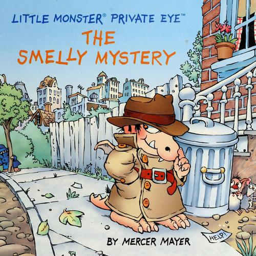The smelly mystery by Mercer Mayer