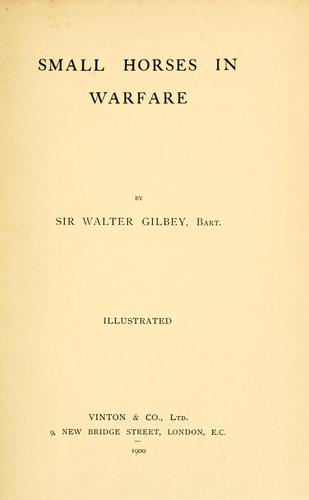 Small horses in warfare by Gilbey, Walter Sir