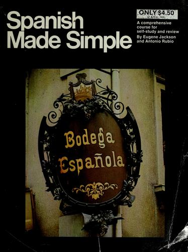 Spanish made simple by Eugene Jackson