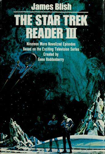 The Star trek reader III by James Blish