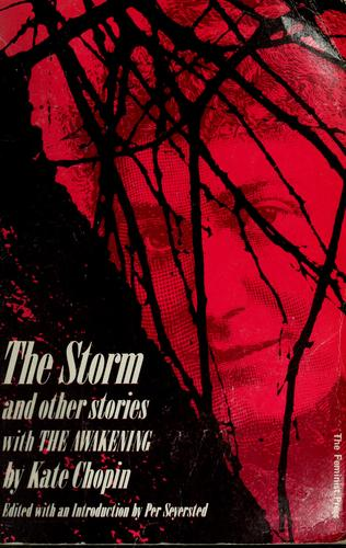 The storm, and other stories by Kate Chopin