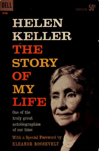 The story of my life, by Helen Keller by Helen Keller