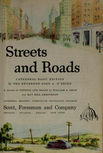 Streets and roads by William S. Gray