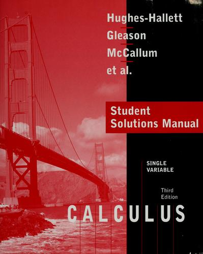 Student solutions manual to accompany Calculus by Deborah Hughes-Hallett