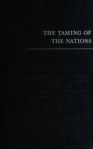 The taming of the nations
