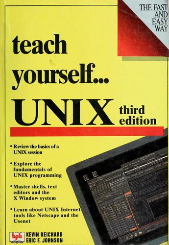 Teach yourself-- UNIX by Kevin Reichard