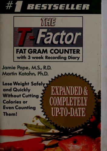 The T-factor fat gram counter by Jamie Pope