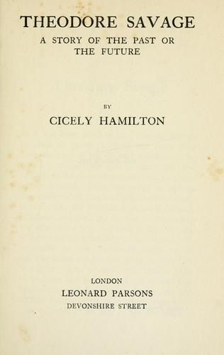 Theodore savage by Cicely Mary Hamilton