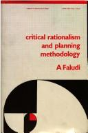 Critical rationalism and planning methodology by Andreas Faludi