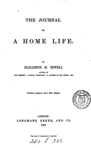 The journal of a home life by Elizabeth Missing Sewell