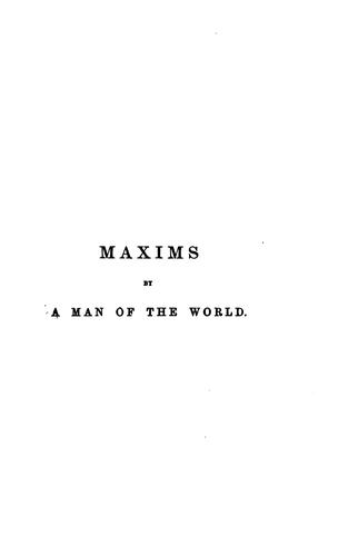 Maxims by a man of the world, by the author of 'Lost sir Massingberd' by James Payn