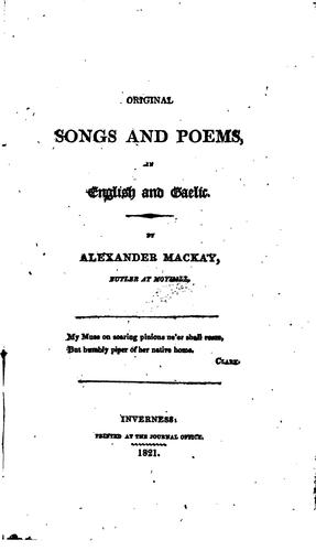 Original Songs and Poems in English and Gaelic by Alexander Mackay
