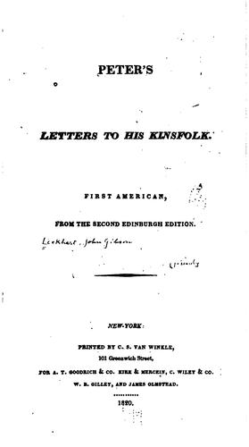 Peter's Letters to His Kinsfolk by John Gibson Lockhart