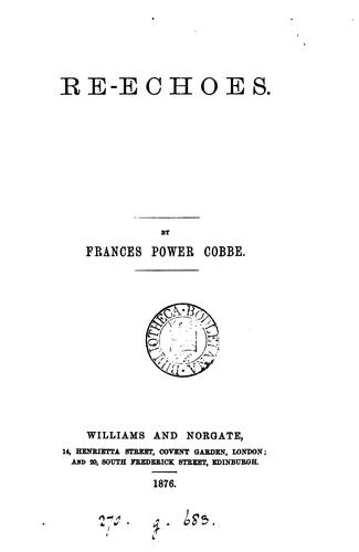 Re-echoes by Frances Power Cobbe