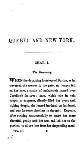 Quebec and New York; Or, the Three Beauties: An Historical Romance of 1775 by J. H. Ingraham