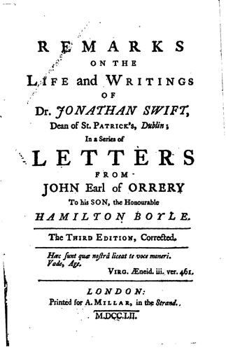 Remarks on the Life and writings of dr. Jonathan Swift by John Boyle