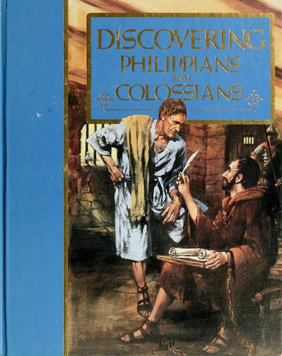 Discovering Philippians and Colossians by