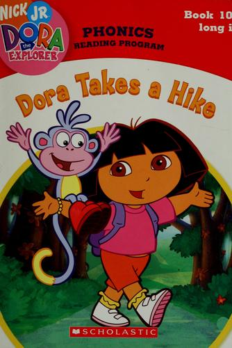Dora takes a hike by Quinlan B. Lee