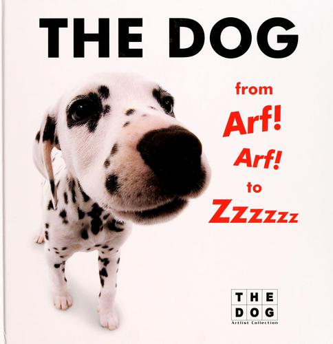 The dog from Arf! Arf! to Zzzzzz by