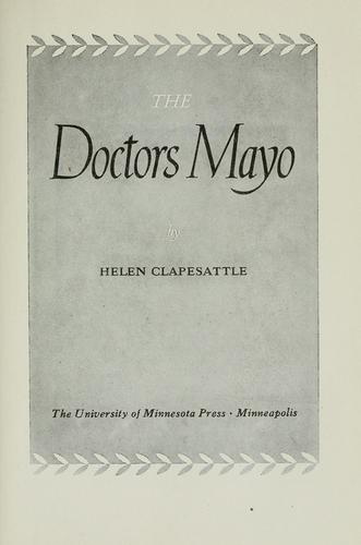 The Doctors Mayo by Helen Clapesattle