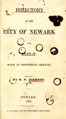 Directory of the city of Newark, for 1838-9 by B. T. Pierson