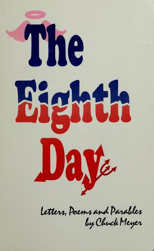 The Eighth day by Charles Meyer
