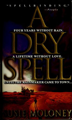 A dry spell