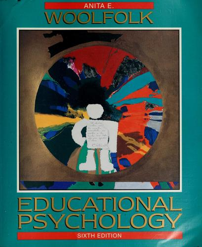 Educational psychology by Anita Woolfolk Hoy