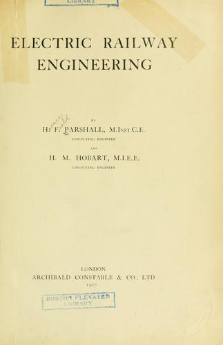 Electric railway engineering by H. F. Parshall