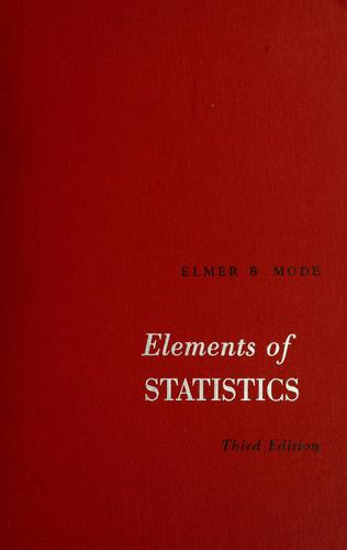Elements of statistics by Elmer Beneken Mode