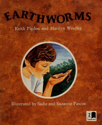 Earthworms by Keith Pigdon