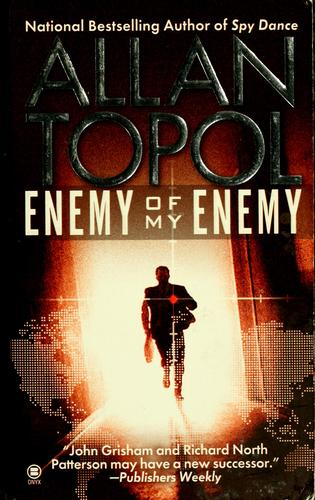 Enemy of my enemy by Allan Topol