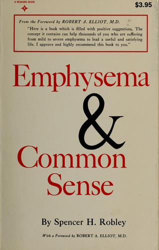 Emphysema and common sense by Spencer H. Robley