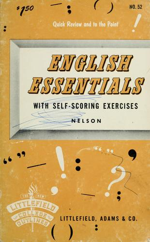 English essentials, with self-scoring exercises by Herbert B. Nelson