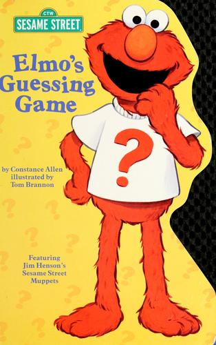 Elmo's guessing game by Constance Allen