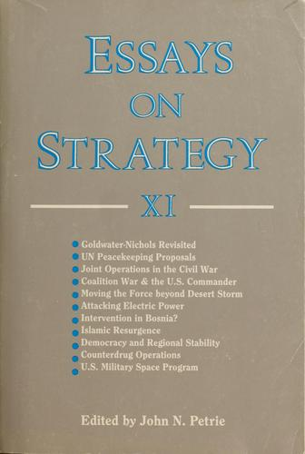 Essays on strategy, XI by Petrie John N.