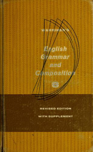 English grammar and composition by John E. Warriner