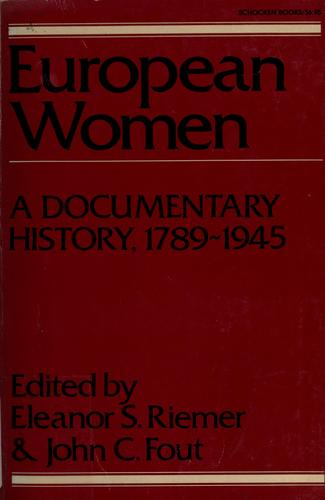 European women by edited by Eleanor S. Riemer and John C. Fout.