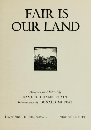 Fair is our land